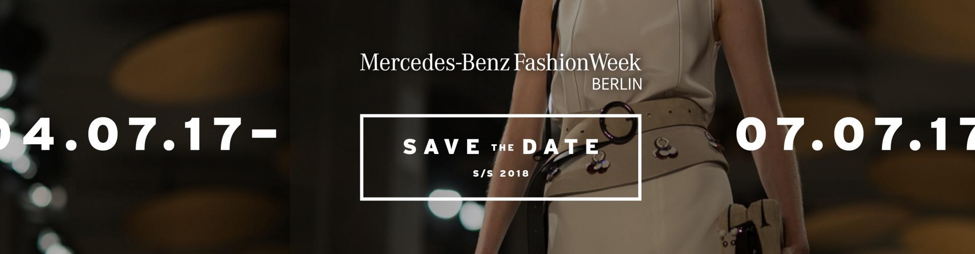 Mercedes-Benz Fashion Week Sommer Termine