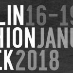 Just-take-a-look Berlin - Fashion Week Berlin Januar 2018